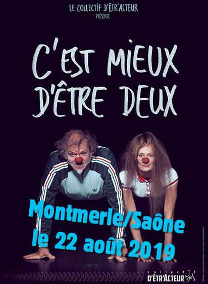 C'est mieux d'être deux à Montmerle sur Saône le jeudi 22 août 2019