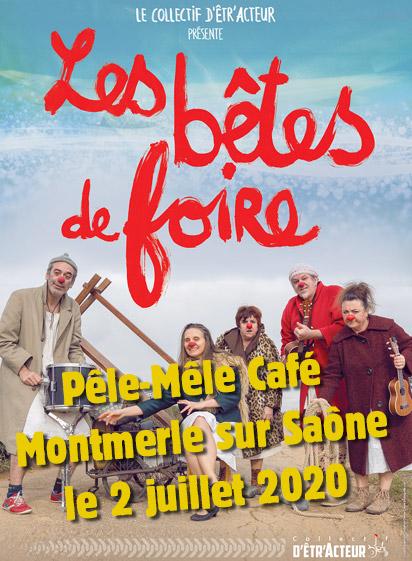 Les Bêtes de Foire Montmerle sur Saône le jeudi 02 juillet 2020 à 21h00